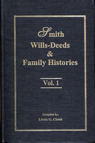 9780893084844: Smith wills-deeds & family histories