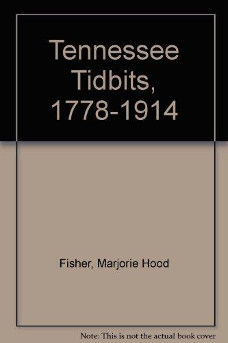 9780893085346: Tennessee Tidbits, 1778-1914