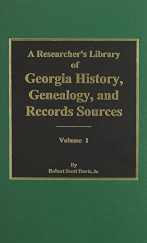 9780893085353: Researcher's Library of Georgia History, Genealogy, and Records Sources, Volume 1