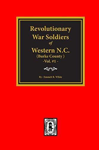 9780893085360: (Burke County, NC) Revolutionary War Soldiers of Western North Carolina