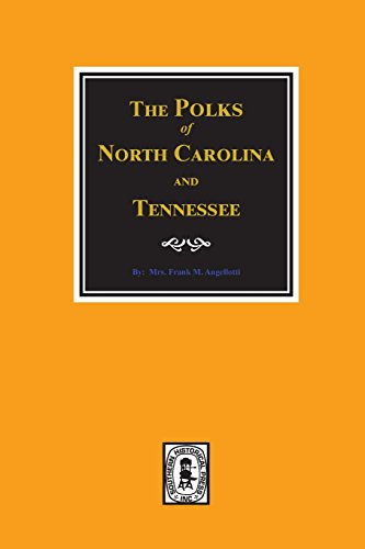 9780893085438: Polks of North Carolina and Tennessee