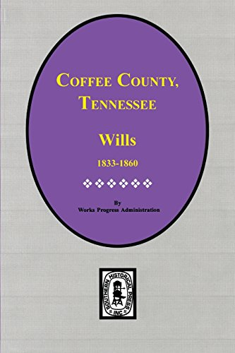 9780893085483: Coffee County, Tennessee Wills 1833-1860