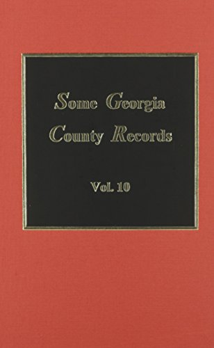 9780893085650: Some Georgia County Records - Vol. #10