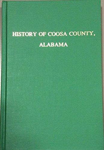 9780893086244: History of Coosa County Alabama