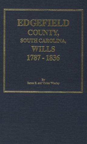 9780893086633: Edgefield County, SC Wills, 1787-1818