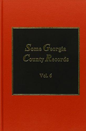 006: Some Georgia County Records, Vol. 6 (Some Georgia County Records): Silas Emmett Lucas