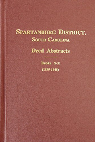 9780893087425: Spartanburg County, S.C. Deed Abstracts, 1827-1839 (Vol. #2)