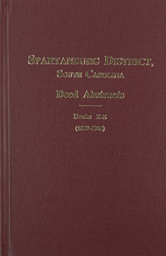 Spartanburg County / District, S.C., Deed Abstracts, 1839-1848, Vol. #3: Larry Vehorn