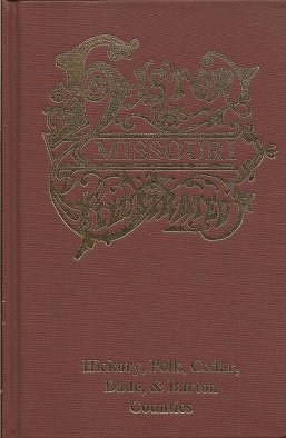 The History of Hickory, Polk, Cedar, Dade,: Goodspeed Publishing Company