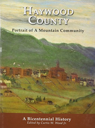 9780893088552: Haywood County, NC, History of.