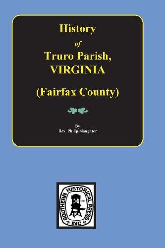 9780893088620: (Fairfax County, VA.) The History of Truro Parish in Virginia.