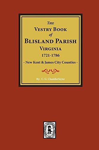 9780893088699: (New Kent & James City Counties) The Vestry Book of Blisland Parish Virginia, 1721-1786.