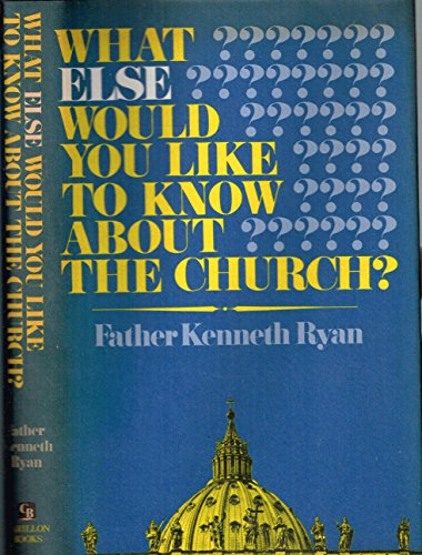 What Else Would You Like to Know about the Church?: Answers