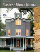 Portland Cement Plaster Stucco Manual: James A. Farny