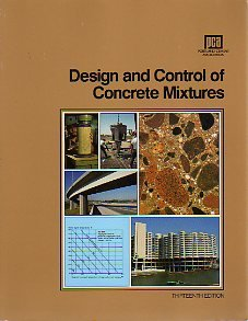 Design and Control of Concrete Mixtures. 13th Edition.: Kosmatka, Steven H.
