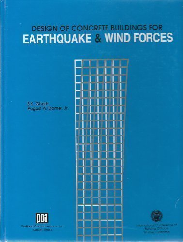 Design of Concrete Buildings for Earthquake & Wind Forces Second Edition.