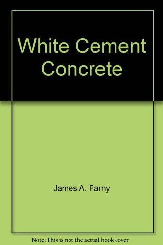 9780893122065: White cement concrete (Engineering bulletin)