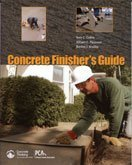 Concrete Finisher's Guide: Terry C., Panarese, William C., Bradley,