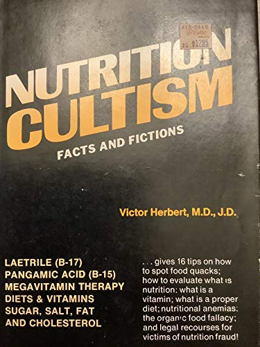 Nutrition Cultism: Victor Herbert