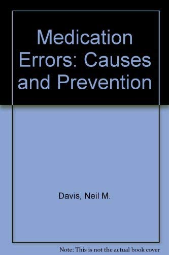 9780893130510: Medication Errors: Causes and Prevention