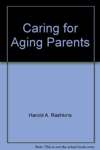9780893130527: Caring for aging parents
