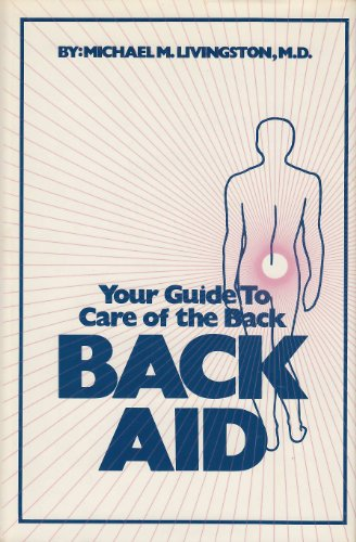 BACK AID Your Guide to Care of the Back
