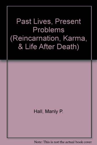 9780893143398: Past Lives & Present Problems (Reincarnation, Karma, & Life After Death)