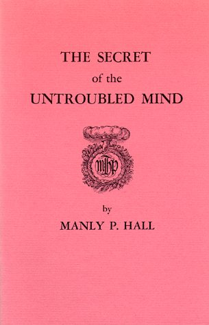 9780893143527: Secret of the Untroubled Mind