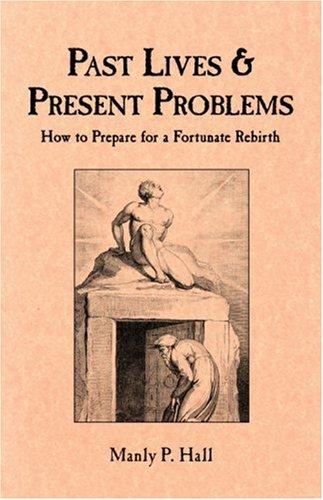 9780893143817: Past Lives & Present Problems
