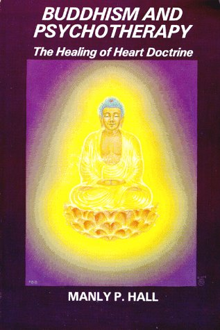 Buddhism and Psychotherapy: Hall, Manly P.