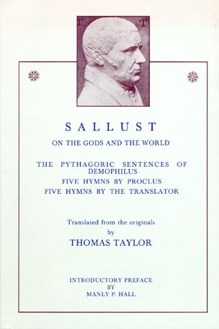 9780893144012: Sallust: On the Gods and the World / The Pythagoric Sentences of Demophilus / Five Hymns (English and Ancient Greek Edition)