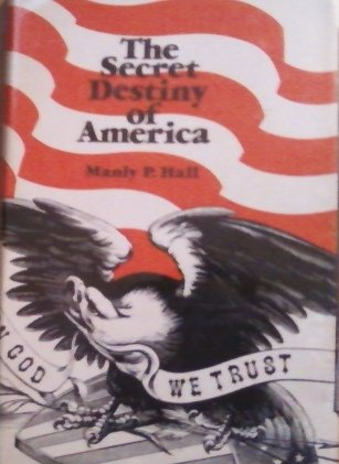 9780893145217: The Secret Destiny of America