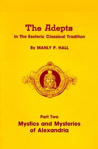 9780893145446: Mystics and Mysteries of Alexandria