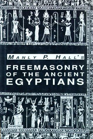 9780893148034: Freemasonry of the Ancient Egyptians