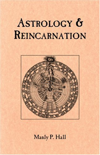 Astrology & Reincarnation: Manly Palmer Hall