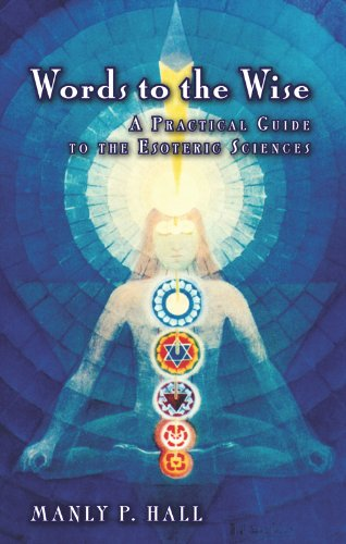9780893148140: Words to the Wise: A Practical Guide to the Esoteric Sciences
