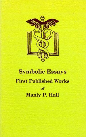 9780893148225: Symbolic Essays
