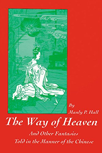 9780893148331: The Way of Heaven: And Other Fantasies Told in the Manner of the Chinese