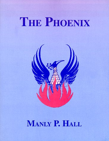 9780893148393: The Phoenix: An Illustrated Overview of Occultism and Philosophy