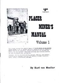 Placer Miner's Manual (Volume 1) (9780893166113) by [???]
