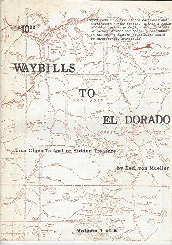 Waybills to El Dorado (1) (0893166340) by Karl von Mueller