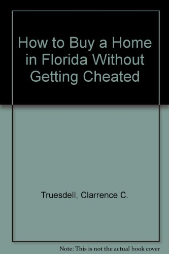 9780893170318: How to Buy a Home in Florida Without Getting Cheated