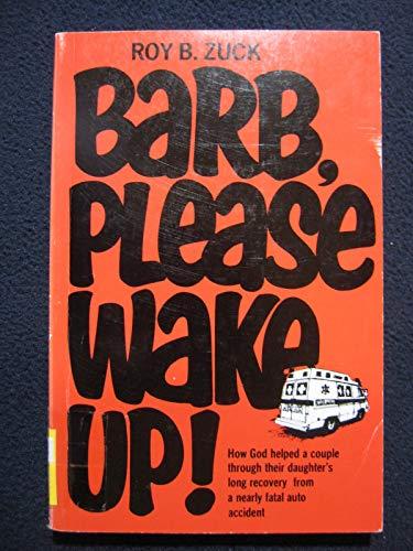 9780893230425: Barb, Please Wake Up!