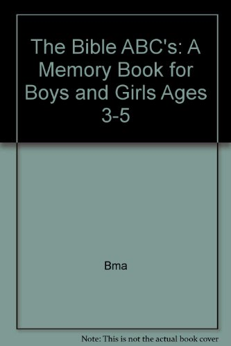 9780893230517: The Bible ABC's: A Memory Book for Boys and Girls Ages 3-5