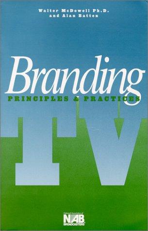 9780893242794: Branding TV: Principles & Practices