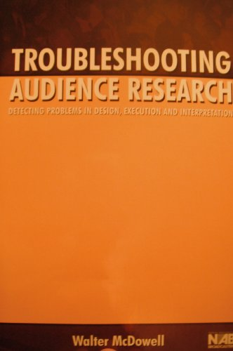 Troubleshooting Audience Research: McDowell, Walter