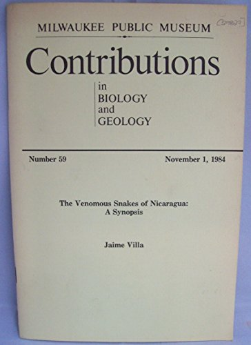 Venomous Snakes of Nicaragua (Contributions in Biology and Geology / Milwaukee Public Muse)