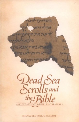 9780893262716: Dead Sea Scrolls and the Bible: Ancient Artifacts, Timeless Treasures