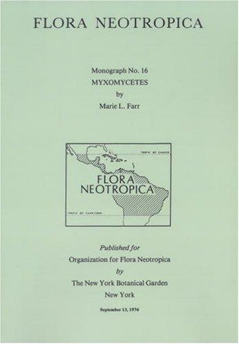 9780893270032: Myxomycetes (Flora Neotropica Monograph No. 16)