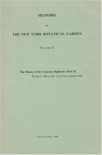9780893272296: The Botany of the Guayana Highland, —Part XI (Memoirs of the New York Botanical Garden, Vol. 32)